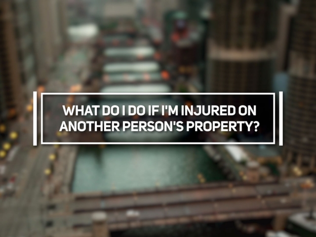 What Do I Do if I'm Injured on Another Person's Property
