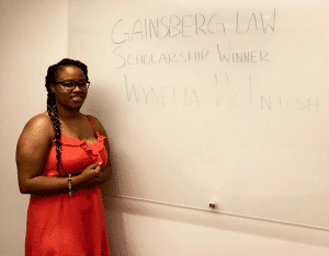 Congratulations, Wynetta McIntosh – Our 2018 Recipient of the Gainsberg Law Annual Scholarship Award!